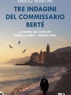 Le prime tre indagini di Gigi Berté raccolte da TEA in un unico volume