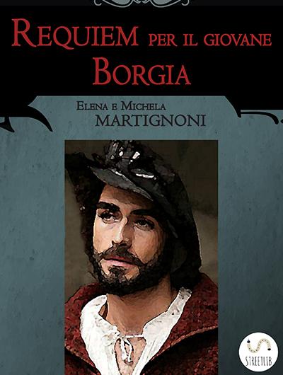 Requiem per il giovane Borgia