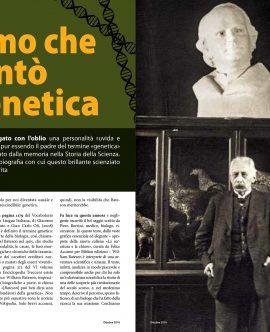 Su STORIA IN RETE di Ottobre parliamo di WILLIAM BATESON: l'uomo che ha inventato la GENETICA
