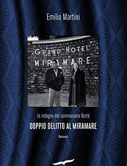 Doppio delitto al Miramare in edizione digitale: un'indagine del Commissario Berté in formato eBook