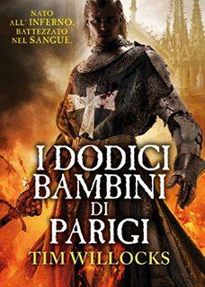 Tim Willocks racconta le gesta di un cavaliere a Parigi, nella tragica Notte di San Bartolomeo