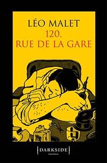 Oggi vi suggeriamo … LEO MALET, 120 Rue de la Garee