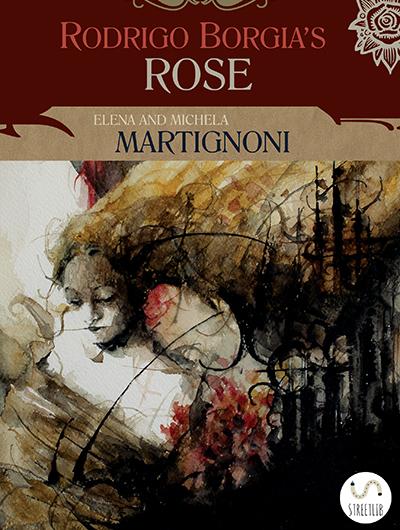 Rodrigo Borgia's Rose