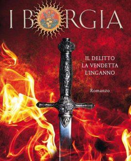 A novembre, in un unico volume, una raccolta edita da Corbaccio: <br/>REQUIEM PER IL GIOVANE BORGIA, AUTUNNO ROSSO PORPORA e VORTICE DI INGANNI