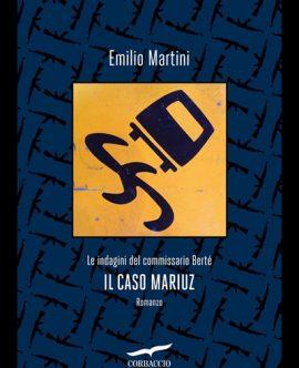 IL CASO MARIUZ<br/>in un dialogo con Roberto Iasoni